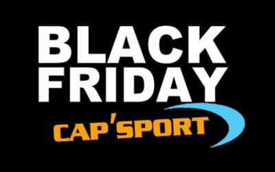 Opération Black Friday Cap'sport
